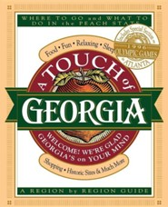 Touch of Georgia: Where to Go & What to Do in the Peach State - A