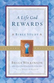 A Life God Rewards Bible StudyLeader Edition  -     