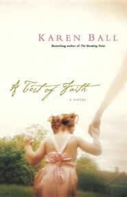 A Test of Faith  -     By: Karen Ball