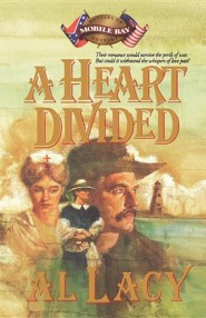 A Heart Divided  -     By: Al Lacy