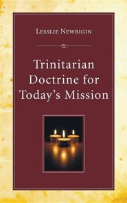 Trinitarian Doctrine for Today's Mission
