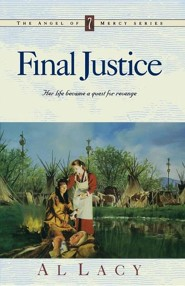 Final Justice  -     By: Al Lacy