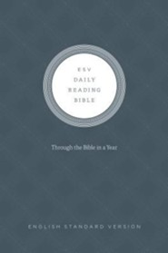 ESV Daily Reading Bible, Hardcover Based on the M'Cheyne Bible Reading Plan
