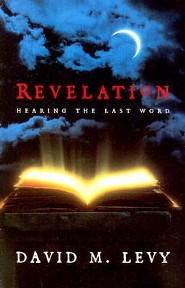 Revelation: Hearing the Last Word  -     By: David M. Levy