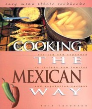 Cooking the Mexican Way, Revised and Expanded