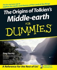 The Origins of Tolkien's Middle-Earth for Dummies  -     By: Greg Harvey, Alfred Siewers