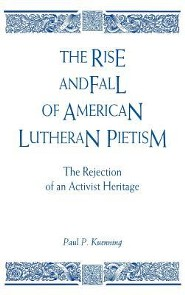 Rise & Fall/American Luth. Pietism