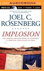 Implosion: Can America Recover from Its Economic and Spiritual Challenges in Time? - unabridged audiobook on MP3-CD