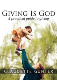 Giving Is God