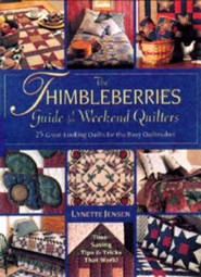 The Thimbleberries Guide for Weekend Quilter: 25 Great-Looking Quilts for the Busy Quiltmaker