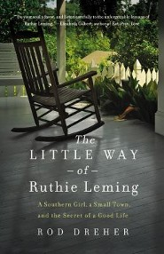 The Little Way of Ruthie Leming: A Southern Girl, a Small Town, and the Secret of a Good Life - Large Print