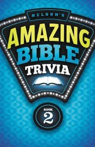 Nelson's Amazing Bible Trivia- Vol 2