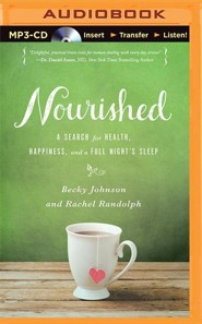 Nourished: A Search for Health, Happiness, and a Full Night's Sleep - unabridged audiobook on MP3-CD