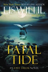 Fatal Tide  -     By: Lis Wiehl