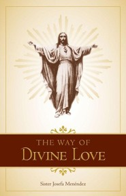 The Way of Divine Love