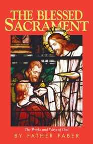 The Blessed SacramentRevised Edition
