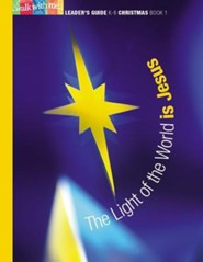 The Light of the World Is Jesus: Christmas, Book 1Leader's Guide Edition