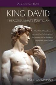 King David: The Consumate Politician