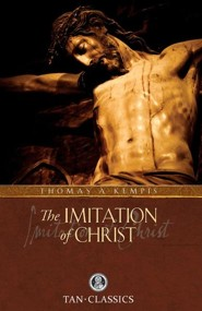 The Imitation of Christ  -     