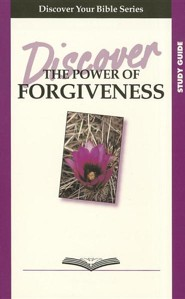 Discover the Power of Forgiveness, Study Guide