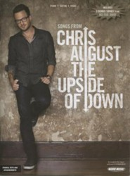 Songs from Chris August: The Upside of Down