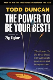 The Power to Be Your Best  -     By: Todd Duncan