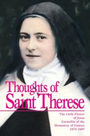 Thoughts of St Therese: