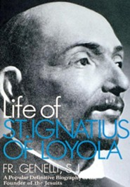 Life of St. Ignatus of Loyola