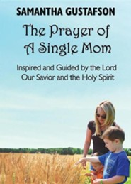 The Prayer of a Single Mom