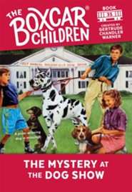 The Mystery at the Dog Show  -              By: Gertrude Chandler Warner