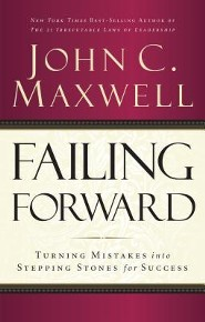 Failing Forward: Turning Mistakes into Stepping Stones for Success - unabridged audiobook on CD  -     Narrated By: John C. Maxwell     By: John C. Maxwell