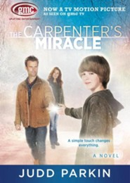 The Carpenter's Miracle   -     By: Judd Parkin