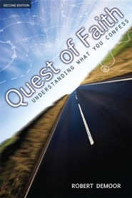 Quest of Faith: Understanding What You Confess, Edition 0002