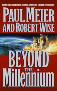 Beyond the Millennium  -     By: Paul Meier, Robert Wise