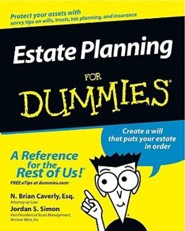 Estate Planning for Dummies  -              By: N. Brian Caverley, Jordan S. Simon