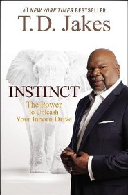 Instinct: Unleashing Your Natural Drive For Ultimate Success, Large Print, Hardcover