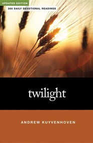 Twilight: 366 Daily Devotional ReadingsUpdated Edition  -     By: Andrew Kuyvenhoven