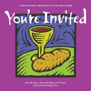 You're Invited: A Week of Family Devotions on the Lord's Supper