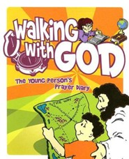 Walking with God: The Young Person's Prayer Diary Youth Diary  -     