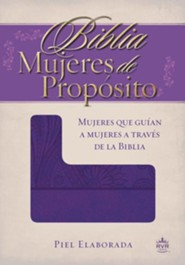 Biblia RVR 1960 Mujeres de Proposito, Piel Elaborada, Purpura  (RVR 1960 Women of Destiny, Leathersoft, Purple)  -              By: Reina Valera 1960