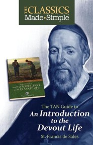 The TAN Guide to an Introduction to the Devout Life  -     By: Saint Francis De Sales