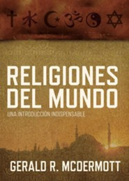 Religiones Del Mundo, World Religions  -     By: Gerald McDermott