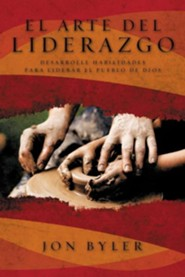 El Arte Del Liderazgo/The Art of Christian Leadership