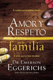 Amor y Respeto en la familia: Love and Respect for the Family