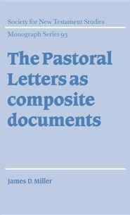 The Pastoral Letters as Composite Documents