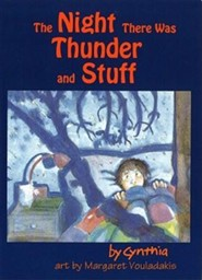 The Night There was Thunder and Stuff  -     By: Cynthia Boldt, Margaret Kyle