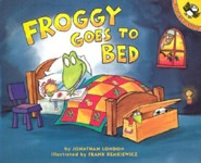 Froggy Goes to Bed  -     By: Jonathan London     Illustrated By: Frank Remkiewicz