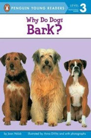 Why Do Dogs Bark?  -     By: Joan Holub     Illustrated By: Anna DiVito