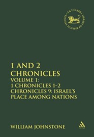 1 & 2 Chronicles: 1 Chronicles 1-2 Chronicles 9, Israel's Place Among the Nations, Volume 1