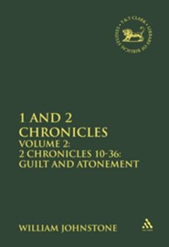 1 & 2 Chronicles: 2 Chronicles 10-36, Guilt & Atonement, Volume 2